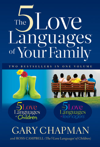 The Five Love Languages Of Your Family