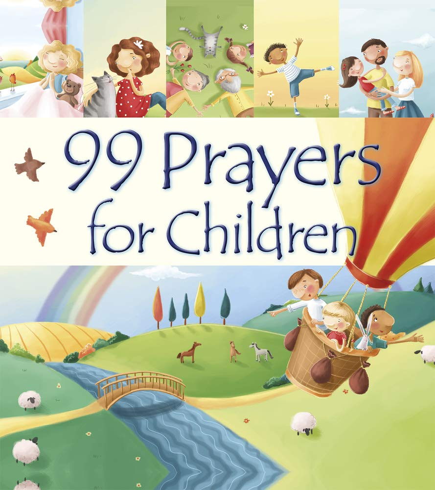 ROCKONLINE | New Creation Church | NCC | Joseph Prince | ROCK Bookshop | ROCK Bookstore | Star Vista | Children | Kids | Toddler | Preschooler | Bible Story | Christian Living | 99 Prayers for Children, Hardcover | Illustrations | Free delivery for Singapore orders above $50.