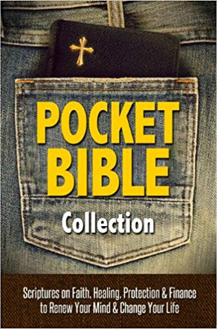 Pocket Bible Collection: Scriptures on Faith, Healing, Protection & Finance