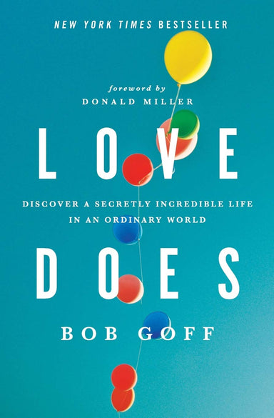 ROCKONLINE | New Creation Church | NCC | Joseph Prince | ROCK Bookshop | ROCK Bookstore | Star Vista | Love Does: Discover a Secretly Incredible Life in an Ordinary World | Bob Goff | Teens | Christian Relationship | Christian Family | Free delivery for Singapore Orders above $50.