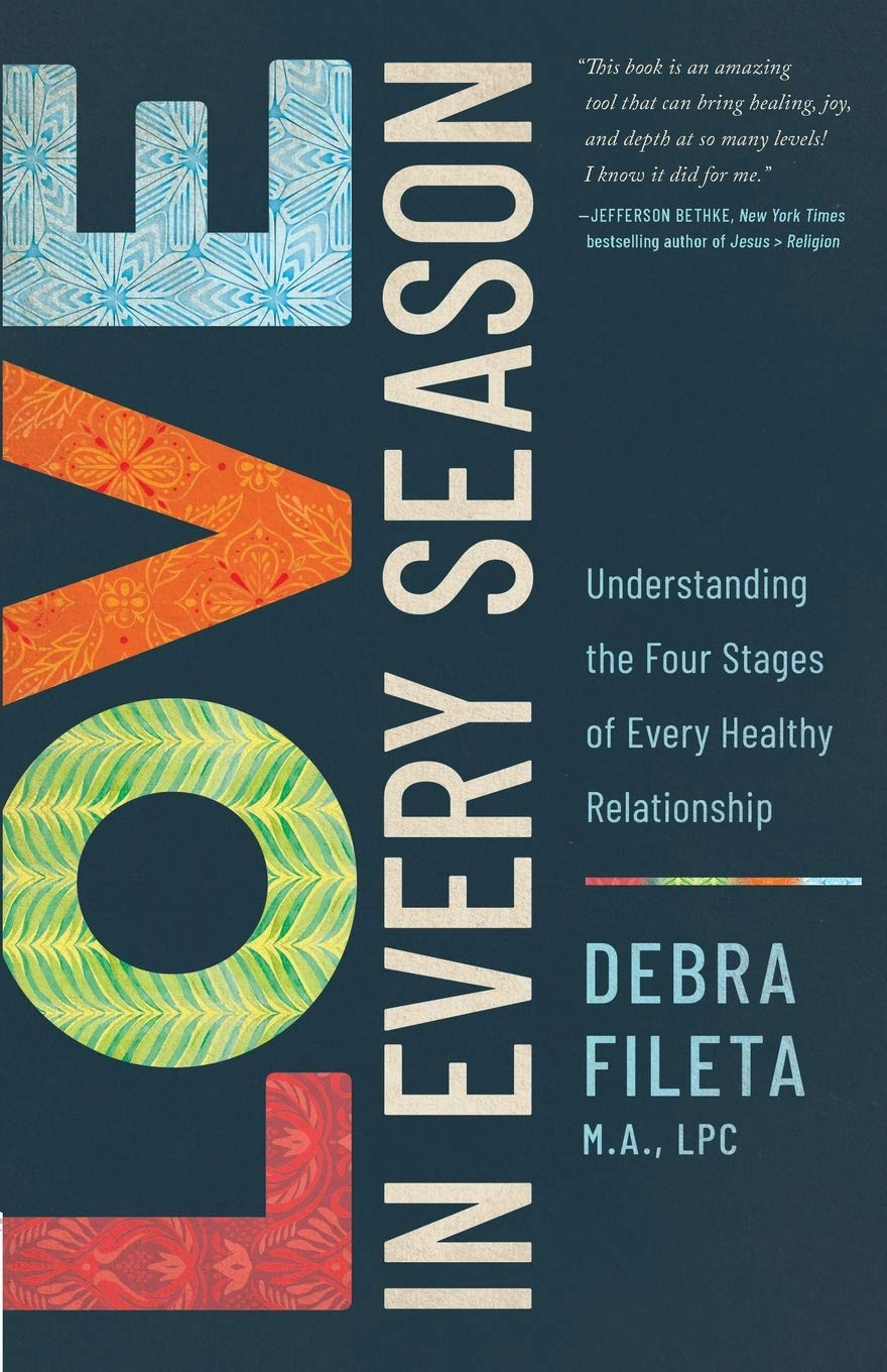 ROCKONLINE | New Creation Church | NCC | Joseph Prince | ROCK Bookshop | ROCK Bookstore | Star Vista | Love in Every Season: Understanding the Four Stages of Every Healthy Relationship | Christian Love & Marriage | Relationship | Debra Fileta | Harvest House Publishers | Free delivery for Singapore Orders above $50.