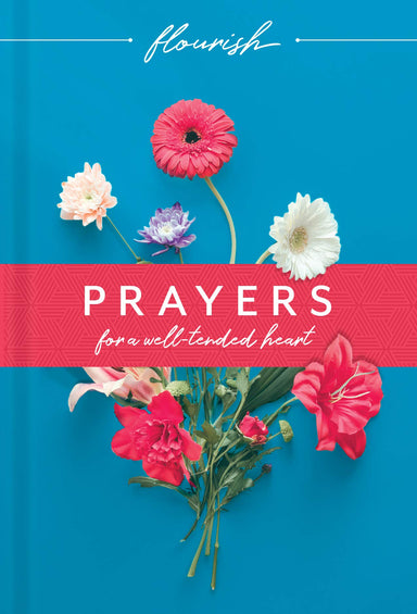 ROCKONLINE | New Creation Church | Joseph Prince | ROCK Bookshop | ROCK Bookstore | Star Vista | Christian Living | Victorious Living | Devotional | Book | Flourish: Prayers for a Well-Tended Heart | Tyndale | Free Delivery for Singapore Orders above $50.