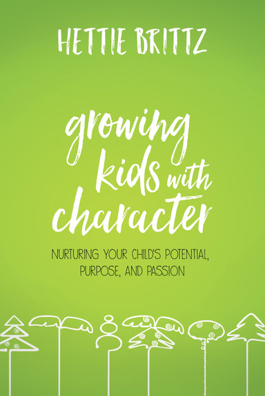ROCKONLINE | New Creation Church | NCC | Joseph Prince | ROCK Bookshop | ROCK Bookstore | Star Vista | Growing Kids with Character | Hettie Brittz | Parenting | Family | Free delivery for Singapore Orders above $50.