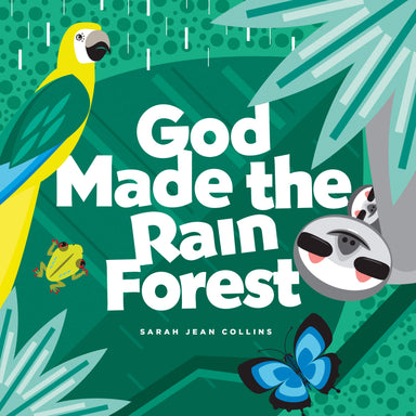 ROCKONLINE | New Creation Church | NCC | Joseph Prince | ROCK Bookshop | ROCK Bookstore | Star Vista | Children | Kids | Toddler | Preschooler | Bible Story | Christian Living | Boardbook | Bible | God Made the Rain Forest, Boardbook | Tyndale Kids | God Made Series | Free delivery for SG orders above $50.