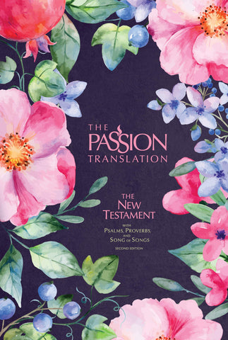 ROCKONLINE | New Creation Church | NCC | Joseph Prince | ROCK Bookshop | ROCK Bookstore | Star Vista | TPT Bible | Christian Living | The Passion Translation, 2nd Edition, Hardcover Berry Blossoms | Free delivery for Singapore Orders above $50.