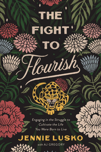 ROCKONLINE | New Creation Church | NCC | Joseph Prince | ROCK Bookshop | ROCK Bookstore | Star Vista | The Fight to Flourish: Engaging in the Struggle to Cultivate the Life You Were Born to Live | Jennie Lusko | Levi Lusko | Free delivery for Singapore Orders above $50.