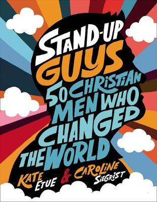 ROCKONLINE | New Creation Church | NCC | Joseph Prince | ROCK Bookshop | ROCK Bookstore | Star Vista | Children | Christian Living | Fun Fact | Stand-Up Guys : 50 Christian Men Who Changed the World | Hardcover | Free delivery for Singapore orders above $50.