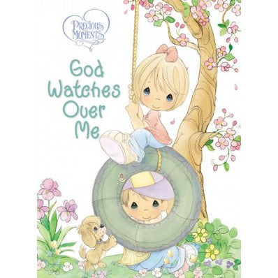 Precious Moments: God Watches Over Me Prayers And Thoughts From Me To God