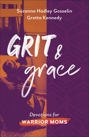 Grit and Grace — Devotions for Warrior Moms