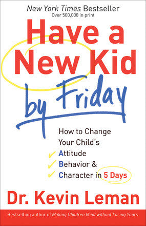 ROCKONLINE | New Creation Church | NCC | Joseph Prince | ROCK Bookshop | ROCK Bookstore | Star Vista | Have A New Kid By Friday | Parenting | Family | Kevin Leman | Free delivery for Singapore Orders above $50.