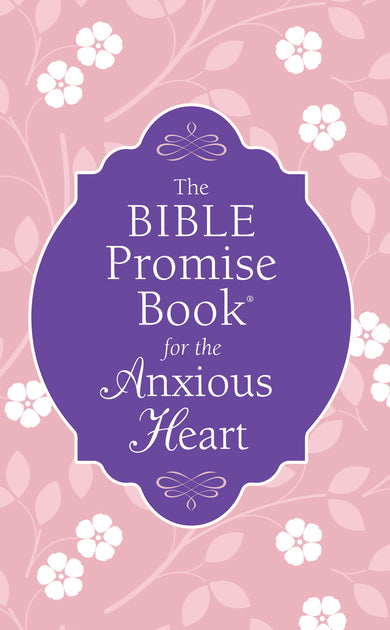 Bible Promise Book for the Anxious Heart