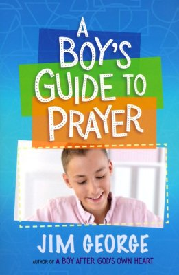 ROCKONLINE | New Creation Church | NCC | Joseph Prince | ROCK Bookshop | ROCK Bookstore | Star Vista | Children | Kids | Tween | Jim George | Devotional | Scripture Verses | Christian Living | Bible Stories | Bible | A Boy's Guide to Prayer | Free delivery for Singapore Orders above $50.