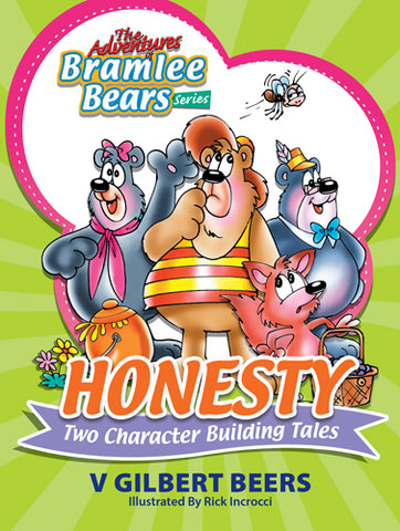 Adventures Of Bramlee Bears Series – Honesty