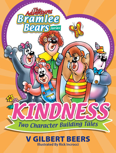 ROCKONLINE | New Creation Church | NCC | Joseph Prince | ROCK Bookshop | ROCK Bookstore | Star Vista | Children | Kids | Preschooler | Bramlee Bears | Kindness | Character Building | Bible Stories | Christian Living | Bible | Adventures Of Bramlee Bears Series – Kindness | Free delivery for Singapore Orders above $50.