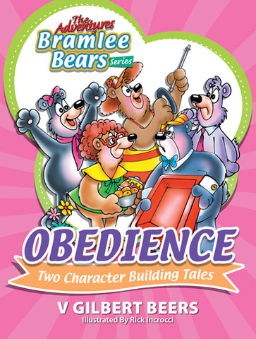 Adventures Of Bramlee Bears Series – Obedience