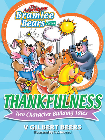Adventures Of Bramlee Bears Series – Thankfulness