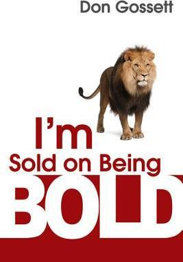 ROCKONLINE | New Creation Church | NCC | Joseph Prince | ROCK Bookshop | ROCK Bookstore | Star Vista |I'm Sold on Being Bold | Don Gossett | Free delivery for Singapore Orders above $50.