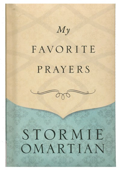 ROCKONLINE | New Creation Church | NCC | Joseph Prince | ROCK Bookshop | ROCK Bookstore | Star Vista | My Favorite Prayers | Prayer | Devotional | Stormie O'Martian | Free delivery for Singapore Orders above $50.