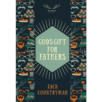 ROCKONLINE | New Creation Church | NCC | Joseph Prince | ROCK Bookshop | ROCK Bookstore | Star Vista |  God's Gift for Fathers | Fathers | Dads | Devotionals | John Countryman | Hardcover | Free delivery for Singapore Orders above $50.