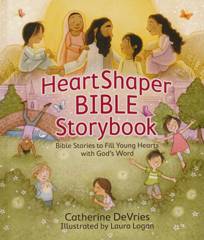 HeartShaper Bible Storybook, Hardcover