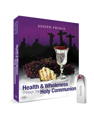 Health & Wholeness Through The Holy Communion USB Series