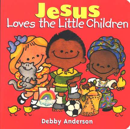 Jesus Loves the Little Children Boardbook