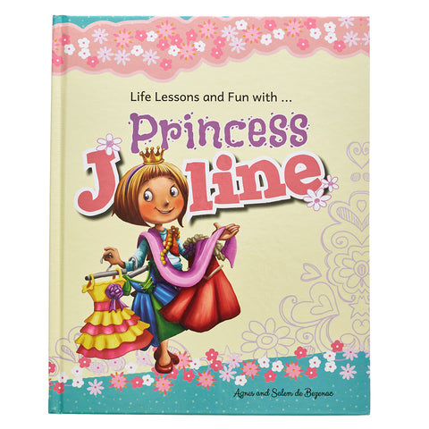Life Lessons and Fun with Princess Joline