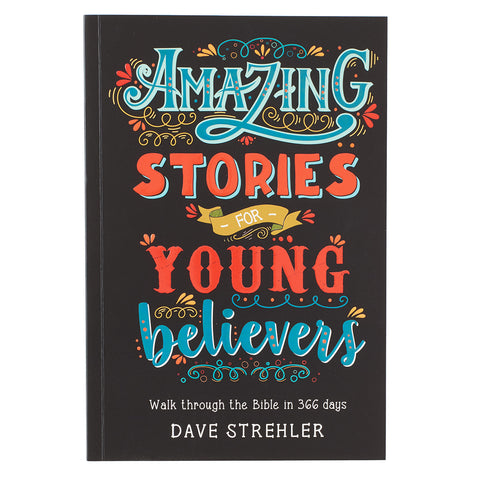 Amazing Stories for Young Believers