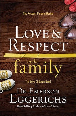 ROCKONLINE | New Creation Church | NCC | Joseph Prince | ROCK Bookshop | ROCK Bookstore | Star Vista |  Love and Respect in the Family | Family Life | Dr Emerson Eggerichs | Hardcover | Free delivery for Singapore Orders above $50.