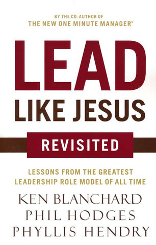 Lead Like Jesus, Revisited Edition