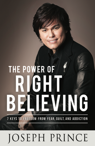 The Power Of Right Believing (softback)