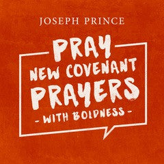 Pray New Covenant Prayers With Boldness (08 February 2015) by Joseph Prince