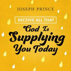 Receive All That God Is Supplying You Today (21 June 2015) by Joseph Prince