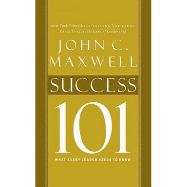 ROCKONLINE | New Creation Church | NCC | Joseph Prince | ROCK Bookshop | ROCK Bookstore | Star Vista |  Success 101: What Every Leader Needs To Know  | John C Maxwell | Free delivery for Singapore Orders above $50.