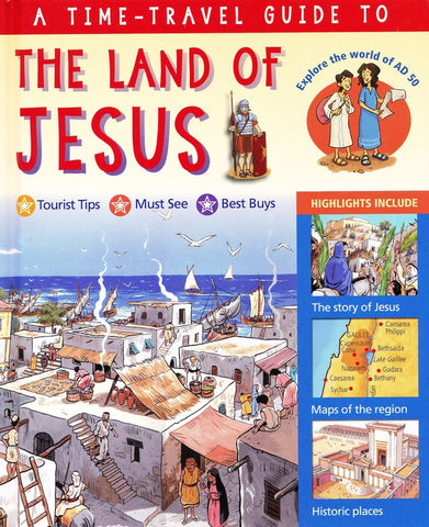 A Time-Travel Guide to the Land of Jesus, Hardcover