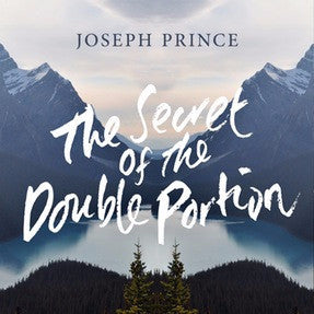 The Secret Of The Double Portion (19 April 2015) by Joseph Prince