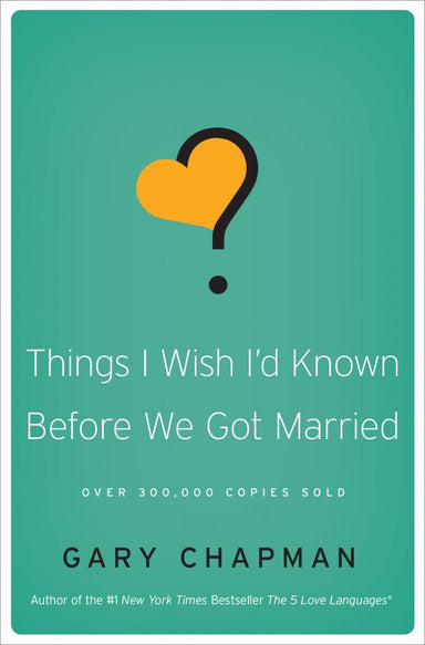 ROCKONLINE | New Creation Church | NCC | Joseph Prince | ROCK Bookshop | ROCK Bookstore | Star Vista | Things I Wish I'd Known Before We Got Married | Marriage | Relationship | Gary Chapman | Free delivery for Singapore Orders above $50.