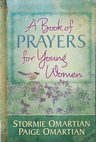 A Book Of Prayers For Young Women by Stormie & Paige O'Martian