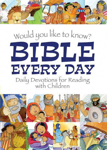 Would you like to know Bible Every Day, Hardcover