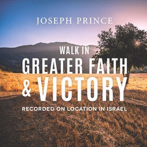 Walk In Greater Faith And Victory (Recorded On Location In Israel) (15 March 2015) by Joseph Prince