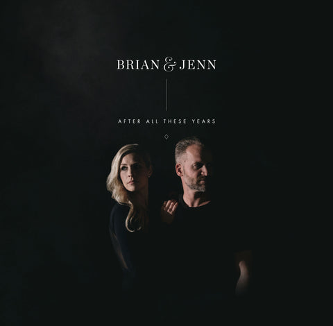 Brian & Jenn: After All These Years – Bethel Music