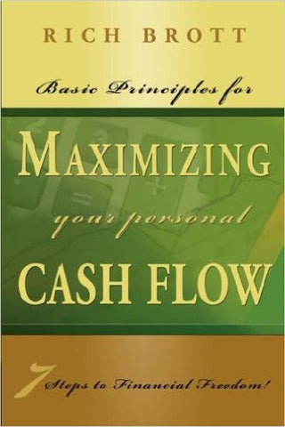 Basic Principles For Maximizing Your Personal Cash Flow