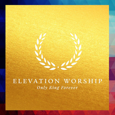 ROCKONLINE | New Creation Church | NCC | Joseph Prince | ROCK Bookshop | ROCK Bookstore | Star Vista | English Music | English | Band | Christian Worship | Only King Forever by Elevation Worship | Free delivery for Singapore orders above $50.