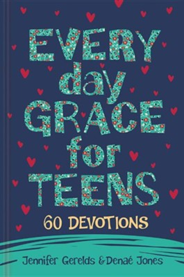 Everyday Grace for Teens, Hardcover