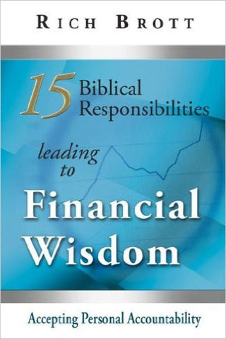 ROCKONLINE | New Creation Church | NCC | Joseph Prince | ROCK Bookshop | ROCK Bookstore | Star Vista | 15 Biblical Responsibilities Leading To Financial Wisdom | Rich Brott | Free delivery for Singapore Orders above $50.