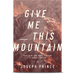 ROCKONLINE | New Creation Church | Joseph Prince | ROCK Bookshop | NCC | Christian Living | Give Me This Mountain—Faith To Go From Barely Surviving To Actually Thriving | Caleb | Victorious Living | Christian Living | Free shipping for Singapore orders above $50