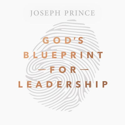 God's Blueprint For Leadership (18 July 2018) By Joseph Prince