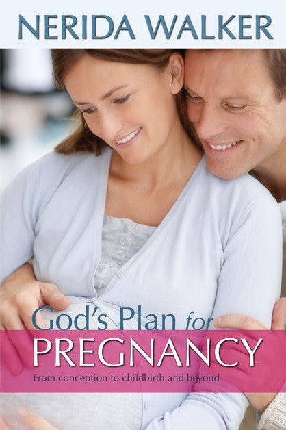 ROCKONLINE | New Creation Church | NCC | Joseph Prince | ROCK Bookshop | ROCK Bookstore | Star Vista | God's Plan For Pregnancy | Nerida Walker | Mother | Expecting Mothers | Pregnancy | Free delivery for Singapore Orders above $50.