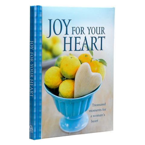Joy For Your Heart: Treasured moments for a woman's heart