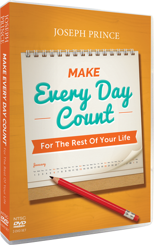 Make Every Day Count For The Rest Of Your Life